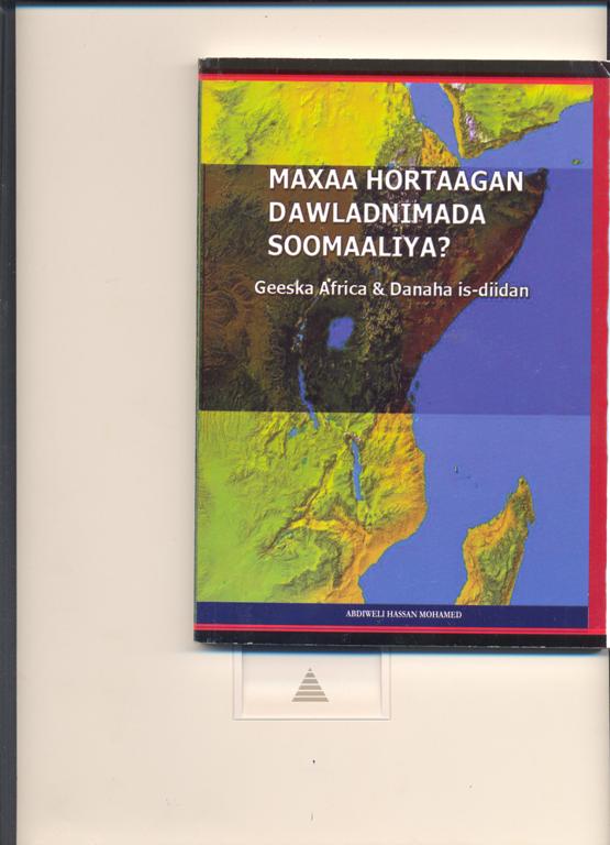 Maxaa Hortaagan Dawladnimada Soomaaliya