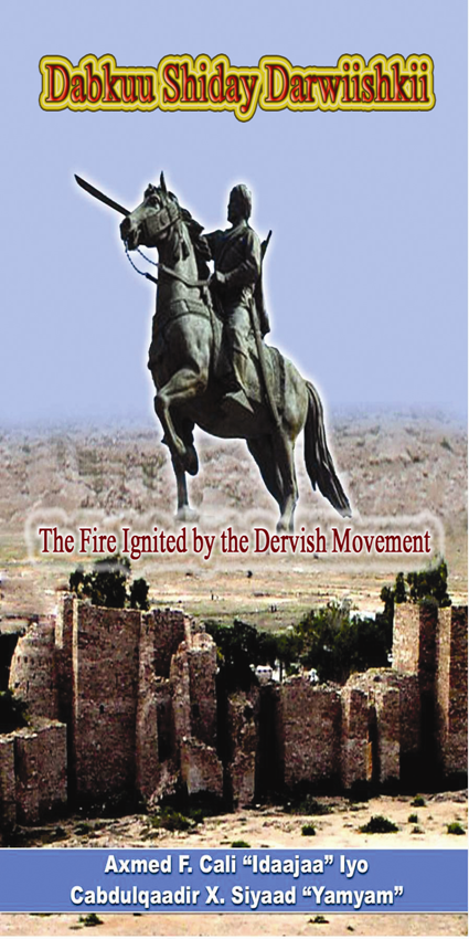 Dabkuu Shiday Darwiishkii (The Fire Ignited by the Dervish Movem