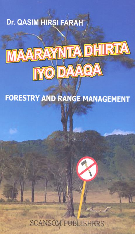 Maaraynta Dhirta iyo Daaqa (Forestry and Range Management)