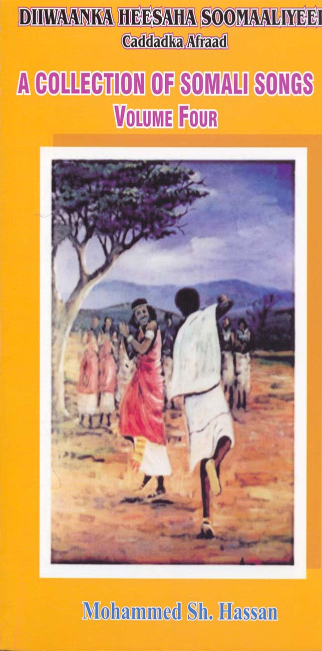 Diiwaanka Heesaha Soomaaliyeed Vol. 4 (Collection of Somali Song