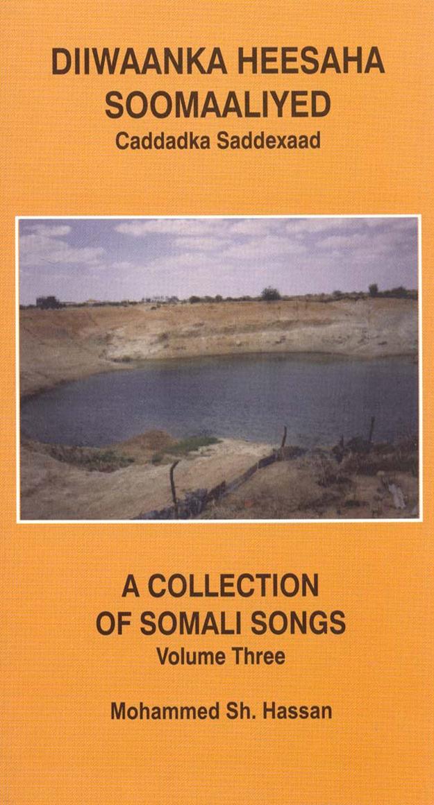 Diiwaanka Heesaha Soomaaliyeed 3 (A collection of Somali Songs v