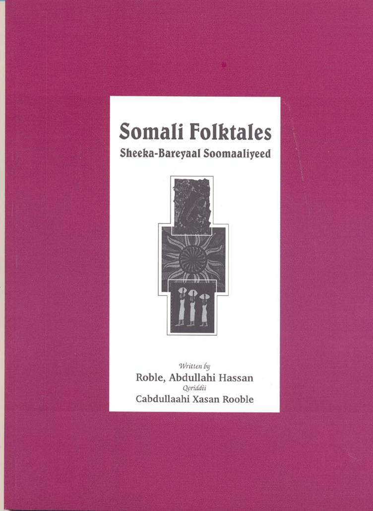 Sheeko Baraleey Soomaaliyeed (Somali Folktales)