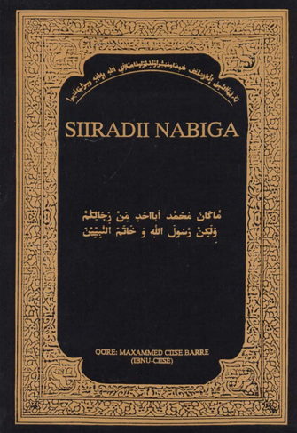 Siiradaa Nabiga (The Life of the Prophet):