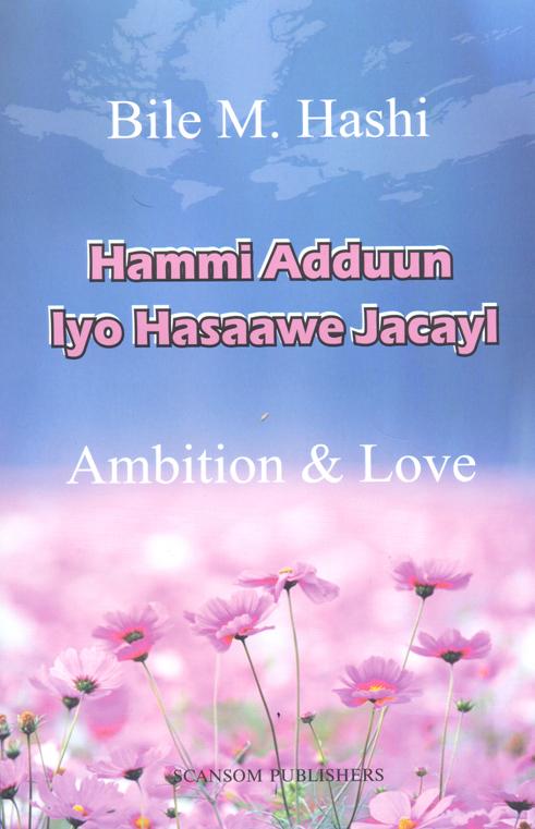 Hammi Adduun iyo Hasaawe Jacayl