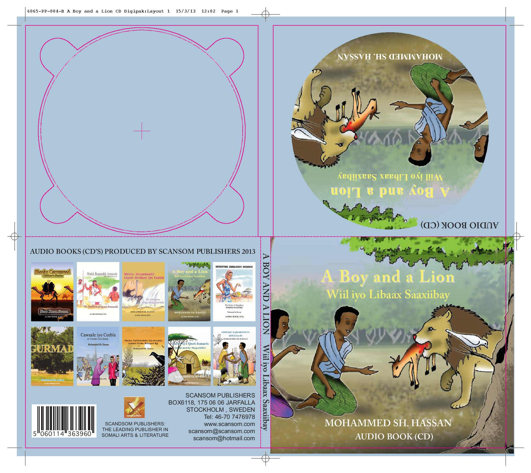Wiil Iyo Libaax Saaxibay ( A boy and A Lion- Audio Book CD)