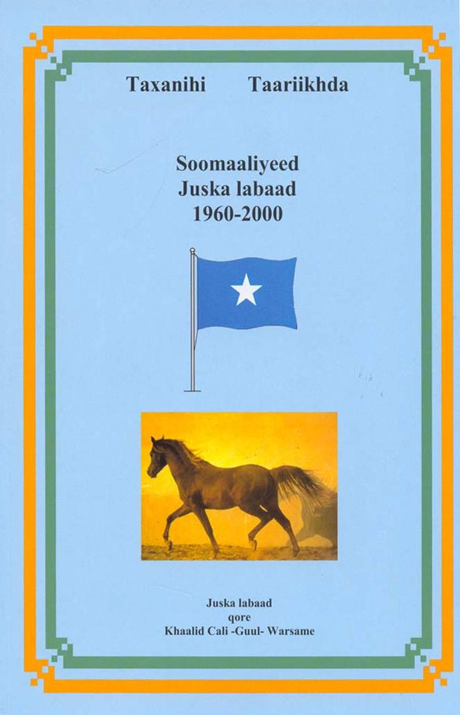 Taxanihii Taariikhda Soomaaliyeed Vol. 2