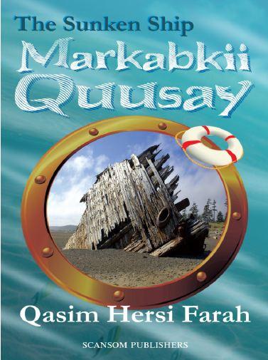 Markabkii Quusay (The Sunken Ship)