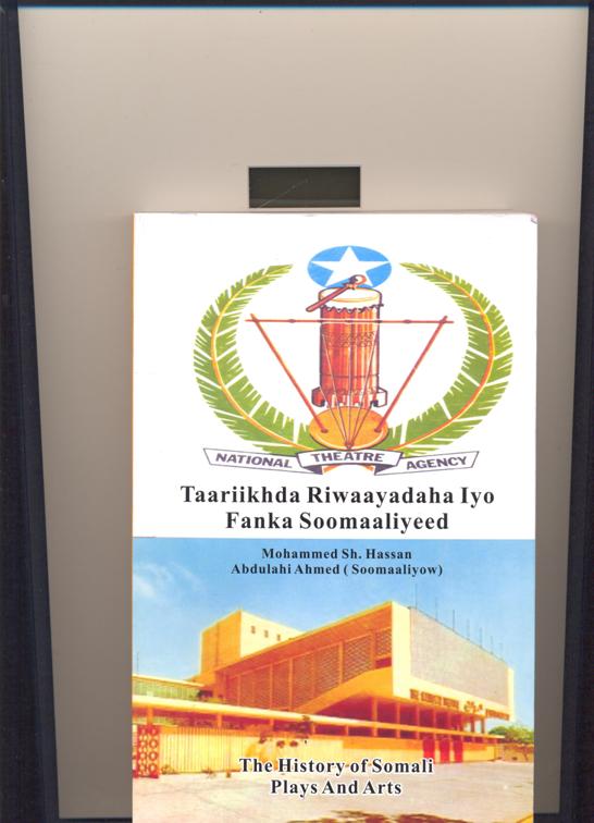 Tarrikhda Riwayayadaha iyo Fanka Soomaaliyeeed ( The history of