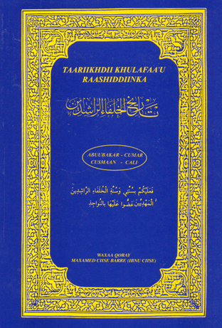 Taariikhda Khulafa-Raashidiin  (The History of the Rightly Guide