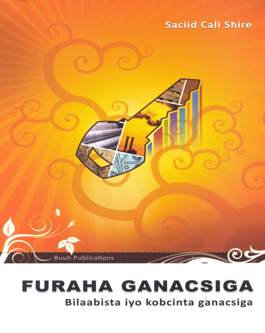 Furaha Gaanacisga (The Key to business)