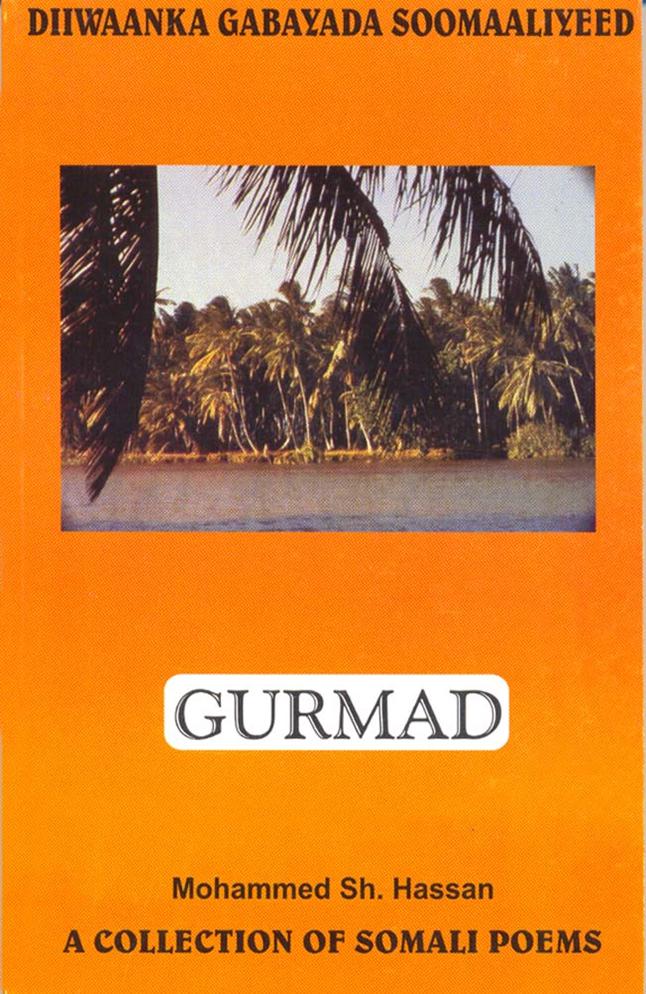 Diiwaanka Gabayada- Gurmad 1 (A collection of Somali Poems Volum