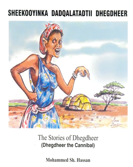 The stories of lady Dhegdheer